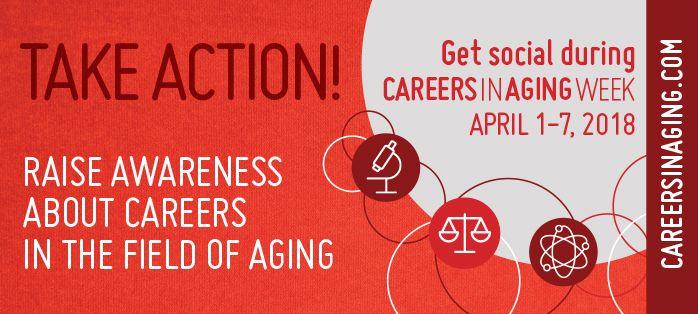 Careers in Aging Week
