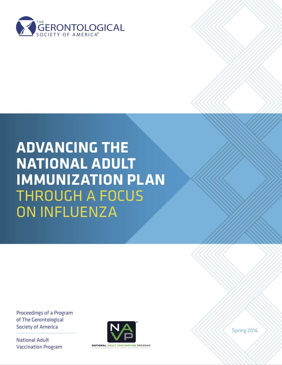The Advancing the National Adult Immunization Plan Through a Focus on Influenza Meeting